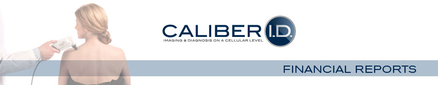 Caliber I.D. - Financial Reports